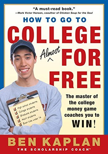Ben Kaplan How To Go To College Almost For Free Updated 0002 Edition;