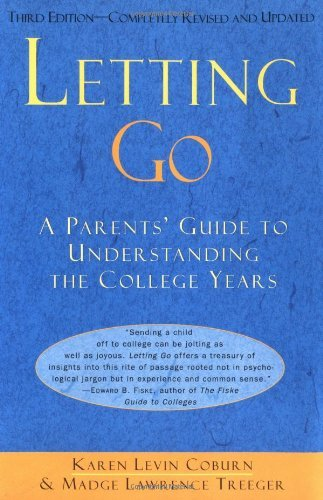 Karen Levin Coburn Letting Go Parents' Guide To Understanding The Colle