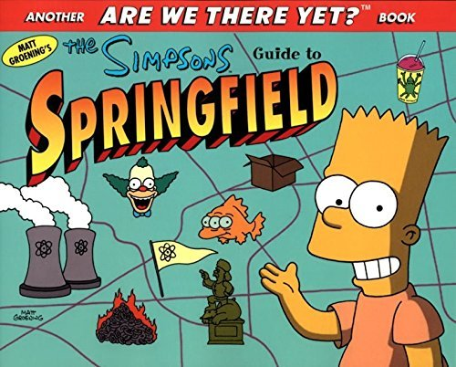 Matt Groening The Simpsons Guide To Springfield