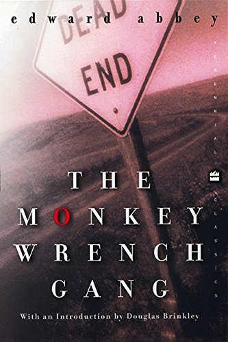 Edward Abbey Douglas Brinkley The Monkey Wrench Gang (perennial Classics)
