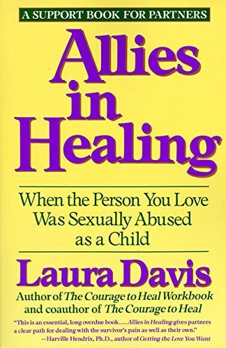 Laura Davis Allies In Healing When The Person You Love Is A Survivor Of Child S