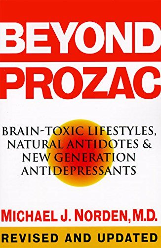 Michael J. Norden Beyond Prozac Antidotes For Modern Times 0002 Edition;revised