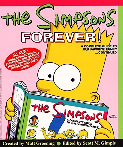 Matt Groening The Simpsons Forever! A Complete Guide To Our Favorite Family...Continu