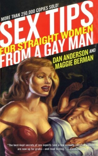 Dan Anderson Sex Tips For Straight Women From A Gay Man