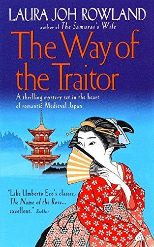 Laura Joh Rowland The Way Of The Traitor