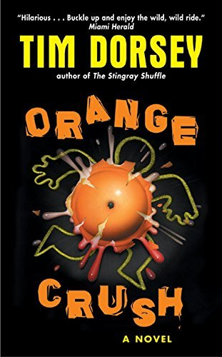 Tim Dorsey Orange Crush