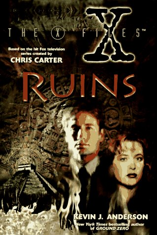 Kevin J. Anderson Ruins (the X Files)