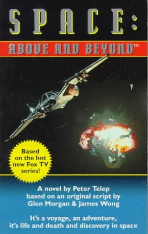 Peter Telep Space Above & Beyond A Novel (book 1)