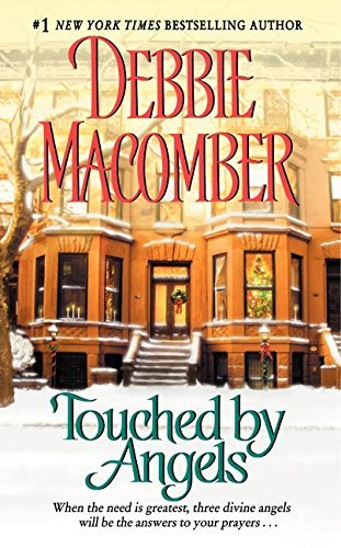 Debbie Macomber Touched By Angels