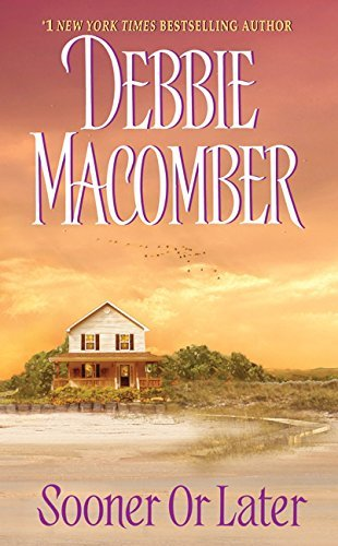 Debbie Macomber Sooner Or Later