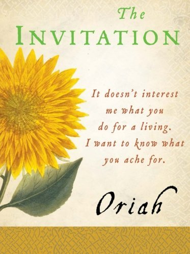 Oriah The Invitation