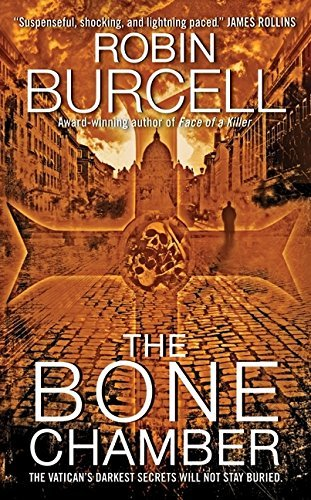 Robin Burcell The Bone Chamber