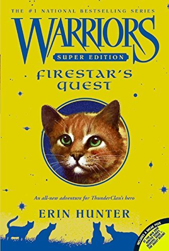 Erin Hunter Warriors Super Edition Firestar's Quest