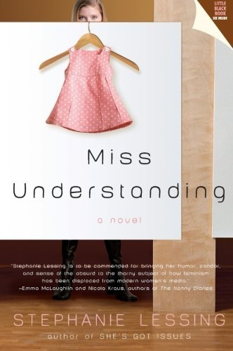 Stephanie Lessing Miss Understanding