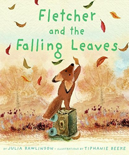Julia Rawlinson Fletcher And The Falling Leaves