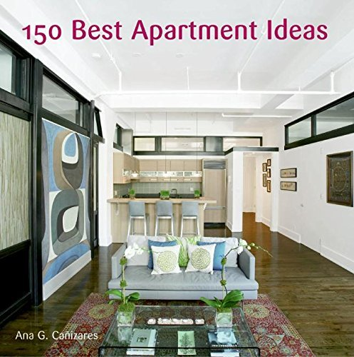 Ana G. Canizares 150 Best Apartment Ideas