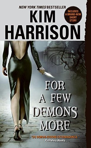 Kim Harrison For A Few Demons More