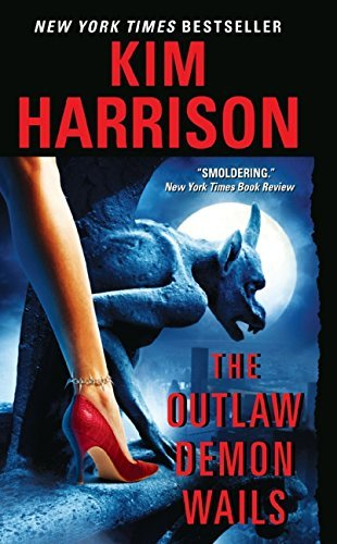 Kim Harrison The Outlaw Demon Wails