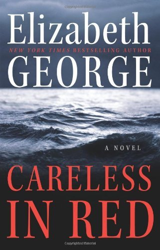 Elizabeth A. George Careless In Red