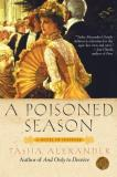 Tasha Alexander A Poisoned Season