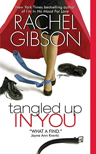 Rachel Gibson Tangled Up In You