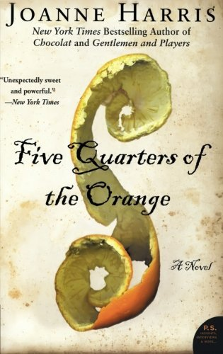 Joanne Harris Five Quarters Of The Orange