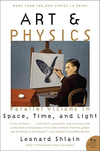 Leonard Shlain Art & Physics Parallel Visions In Space Time And Light