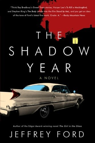 Jeffrey Ford The Shadow Year