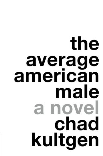 Chad Kultgen The Average American Male