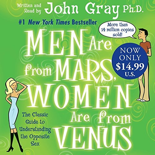 John Gray Men Are From Mars Women Are From Venus Abridged