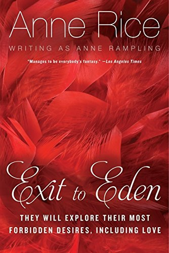 Anne Rice Exit To Eden