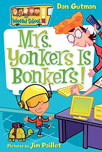 Dan Gutman Mrs. Yonkers Is Bonkers!