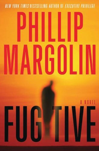 Phillip Margolin Fugitive