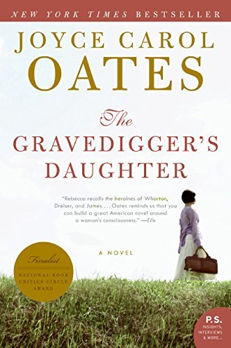 Joyce Carol Oates The Gravedigger's Daughter