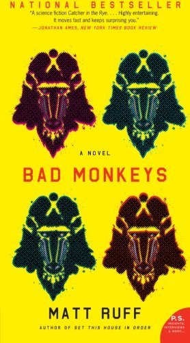 Matt Ruff Bad Monkeys