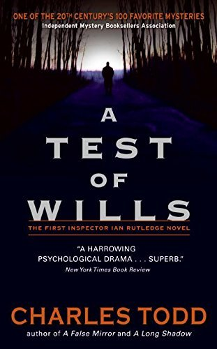 Charles Todd A Test Of Wills
