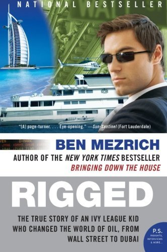 Ben Mezrich Rigged The True Story Of An Ivy League Kid Who Changed T