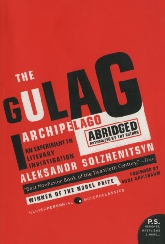 Aleksandr I. Solzhenitsyn The Gulag Archipelago 1918 1956 Abridged An Experiment In Literary Investigation Abridged