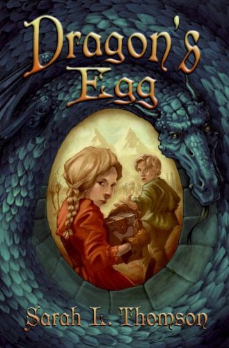 Sarah L. Thomson Dragon's Egg