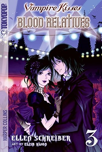 Ellen Schreiber Vampire Kisses Blood Relatives Volume Iii
