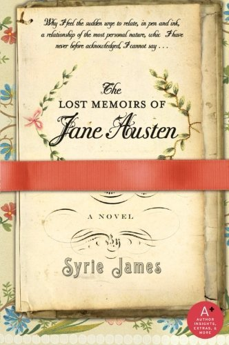 Syrie James The Lost Memoirs Of Jane Austen