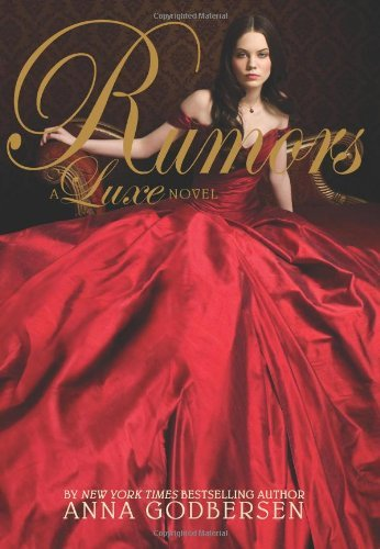Anna Godbersen Rumors Luxe Novel