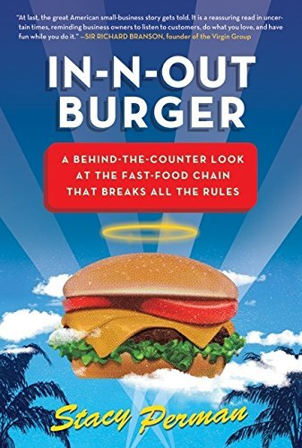 Stacy Perman In N Out Burger A Behind The Counter Look At The Fast Food Chain