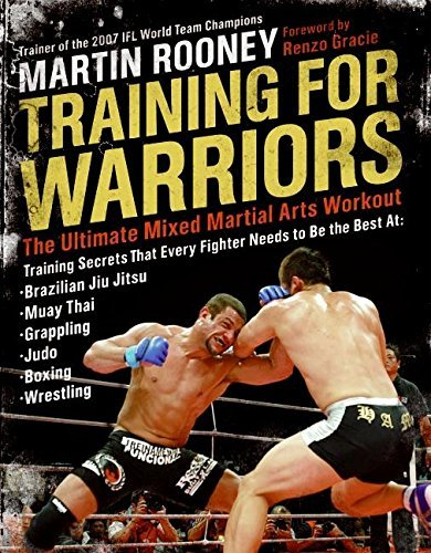 Martin Rooney Training For Warriors The Ultimate Mixed Martial Arts Workout