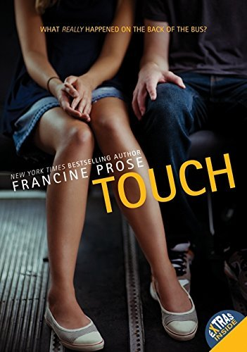 Francine Prose Touch