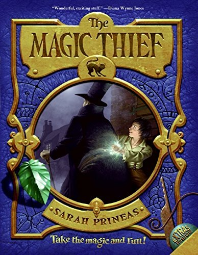 Sarah Prineas The Magic Thief Book One