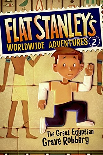 Jeff Brown Flat Stanley's Worldwide Adventures #2 The Great Egyptian Grave Robbery