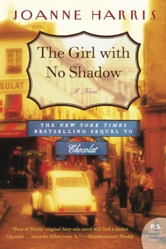 Joanne Harris The Girl With No Shadow