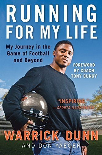 Warrick Dunn Running For My Life My Journey In The Game Of Football And Beyond