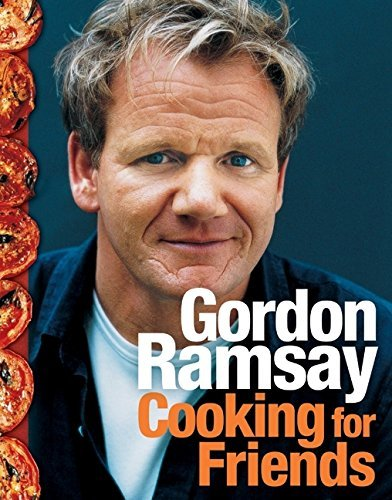 Gordon Ramsay Cooking For Friends